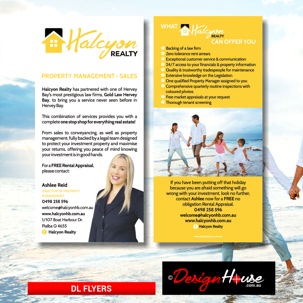 Halcyon Realty DL Flyer, Design House, Graphic Design, Print, Printer, Printing, Artwork, Websites, Website Design, Website Development, Hosting, Business Cards, Logos, Billboards, Flyers, Brochures, Vehicle Signage, Signage, Social Media, Facebook, Hervey Bay, Maryborough, Fraser Coast, Queensland, Brisbane, Sunshine Coast